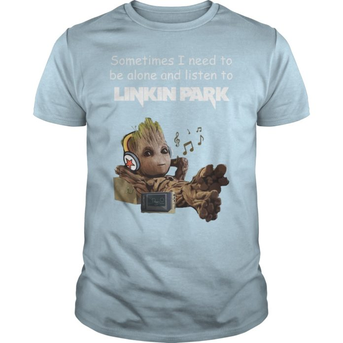 Groot sometimes I need to be alone and listen to Linkin Park shirt