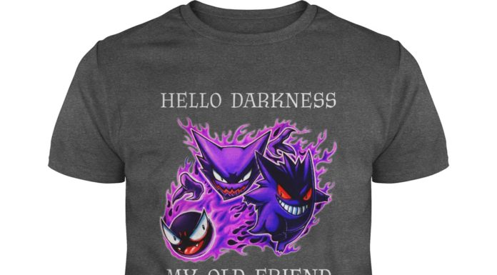 Hello Darkness My Old Friend Pokemon shirt
