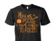 Hocus Pocus I need coffee to focus unisex shirt
