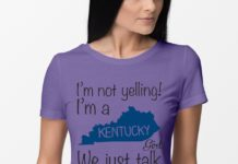 I'm not yelling I'm a Kentucky girl we just talk loud shirt