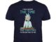 I have neither the time nor the crayons to explain this to you Rick and Morty unisex shirt