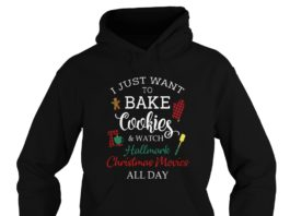I just want to bake cookies and watch Hallmark Christmas movies hoodie