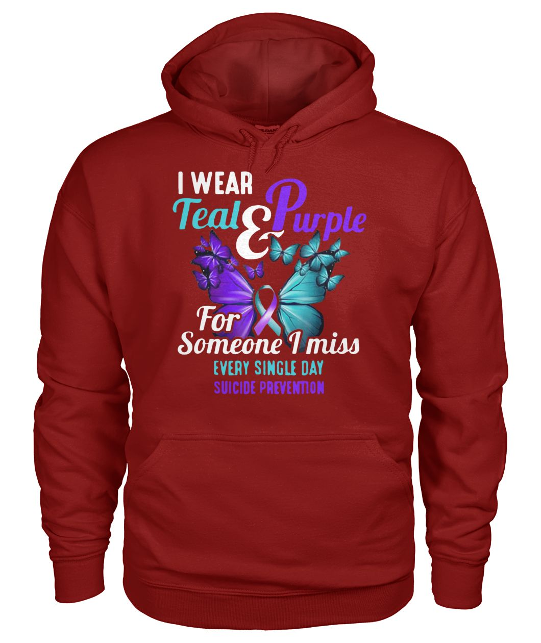 I wear teal and purple for someone I miss suicide prevention awareness butterfly gildan hoodie