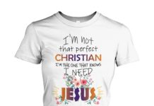 I'm not that perfect christian I need Jesus floral women's crew tee