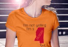 I'm not yelling I'm a Mississippi girl We just talk Loud shirt