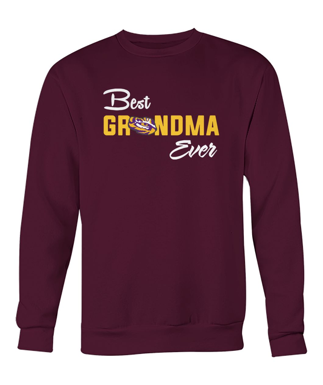 LSU Tigers best freakin' grandma ever crew neck sweatshirt