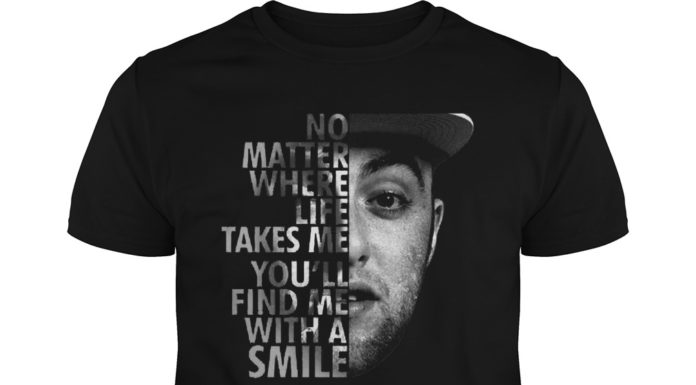 Mac Miller no matter where life takes me you'll find me with a smile unisex shirt