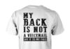My back is not a voicemail say it to my face unisex shirt
