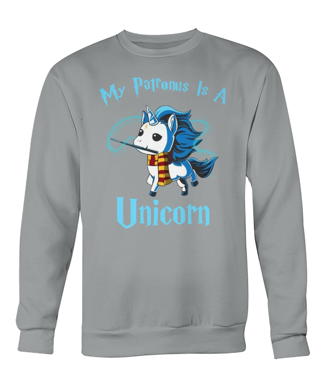 My patronus is a unicorn crew neck sweatshirt