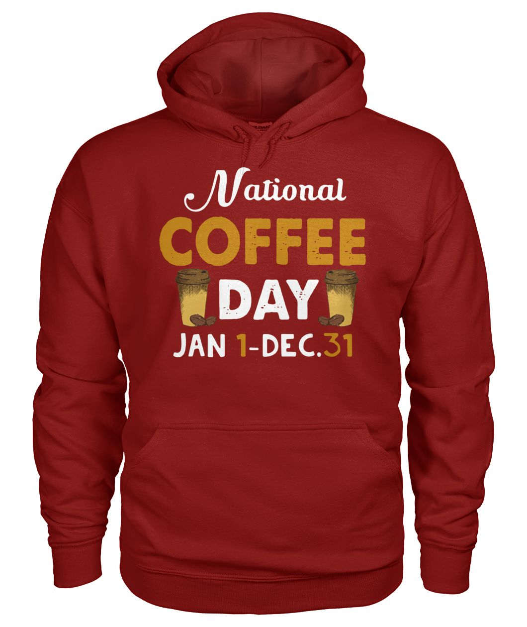 National coffee day Jan 1 - Dec 31 gildan hoodie