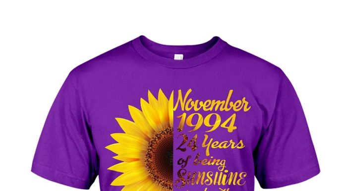 November 1994 24 years of being sunshine mixed with a little hurricane shirt