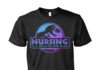 Nursing is a walk in the park Jurassic Park unisex shirt
