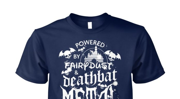 Powered by fairy dust and death bat metal shirt