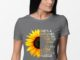 She's a sunflower strong and bold and true to herself shirt