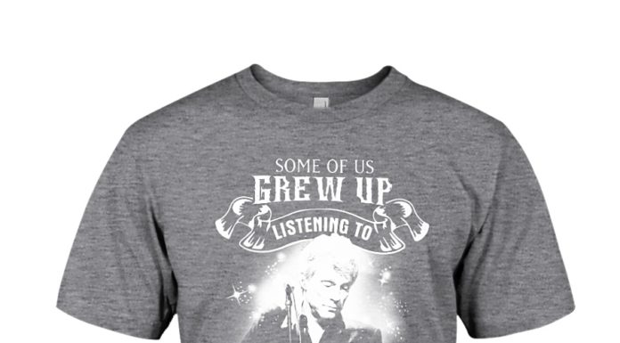 Some of us grew up listening to Jon Bon Jovi the cool ones still do shirt