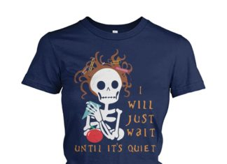 Teacher I will just wait until its quiet women's crew tee