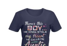 There's this boy he kinda stole my heart he calls me auntie shirt