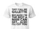 They call me gilete because I'm the best a man can get also I'll cut you shirt