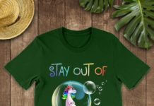 Unicorn Pregnant Stay The Fuck Out of My Bubble shirt