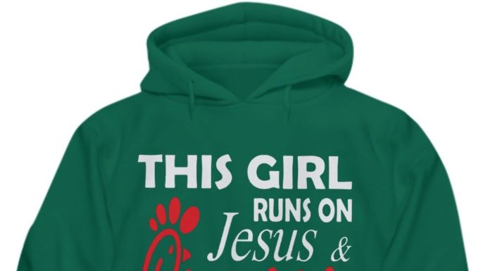 This girl runs on Jesus and chick fil