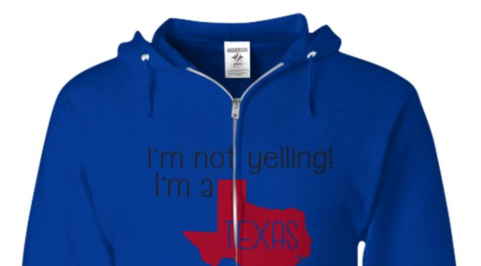 I'm not yelling i'm a texas girl we just talk loud