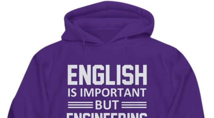 English is important but engineering is importanter