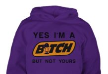 Yes i'm a bitch but not yours