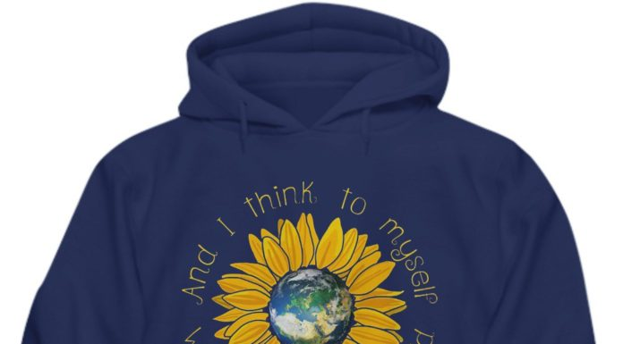 Earth sunflower what a wonderful world and I think to myself