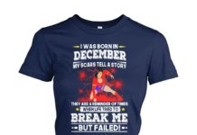 Wonder Woman I was born in december my scars tell a story shirt