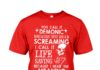 You call it demonic because you hear the screaming shirt
