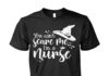 You can't scare me I'm a nurse witches Halloween unisex shirt