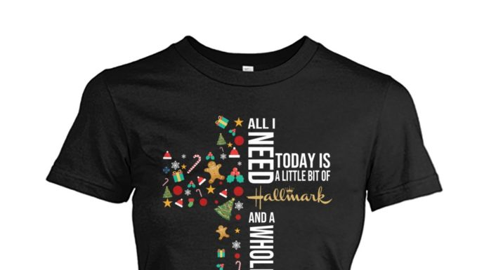 All I need today is a little bit of Hallmark and a whole lot of Jesus women shirt
