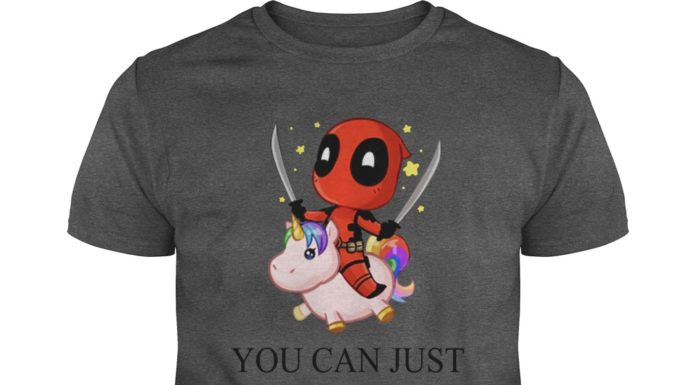 Deadpool riding unicorn You can just supercalifuckilistic kissmyassadocious shirt