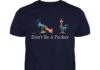 Don't be a pecker Hei Hei the Rooster Moana unisex shirt