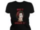Don't dream IT be IT Frank N. Furter and Pennywise lady shirt