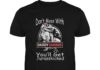 Don't mess with daddysaurus you'll get jurasskicked unisex shirt