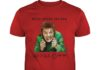 Drop Dead Fred We're Grown Ups Now So Piss Off shirt
