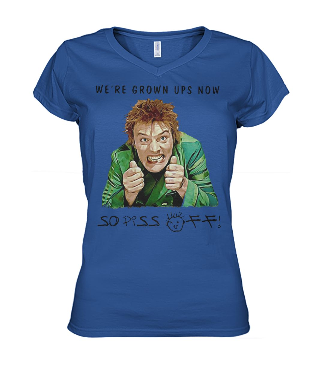 Drop dead fred we're grown ups now so piss off women's v-neck