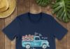 Flower Truck life live in full bloom shirt