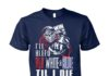 I'll bleed red white and blue til I die unisex cotton tee