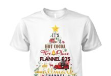 It's a hot cocoa fireplace flannel pjs Hallmark channel unisex cotton tee