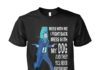 John Wick mess with me I fight back mess with my dog unisex shirt
