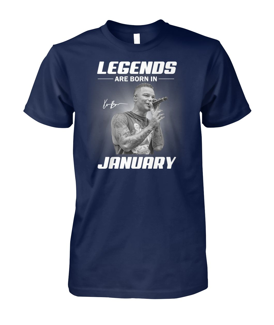 Kane Brown legends are born in january unisex cotton tee