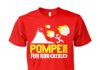 Pompeii Fun Run AD 79 unisex shirt