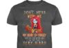 Sally Don't mess with me my aunt is crazy she will punch your face shirt
