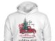 This is my red truck Hallmark Christmas movie hoodie