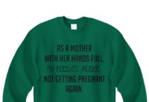 As a mother with her hands full my hobbies include not getting pregnant again