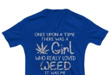 Once upon a time there was a girl who really loved weed