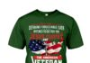 Veteran only two defining forces have ever offered to die for you shirt