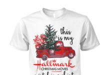 Vintage truck this is my hallmark christmas movie watching unisex cotton tee